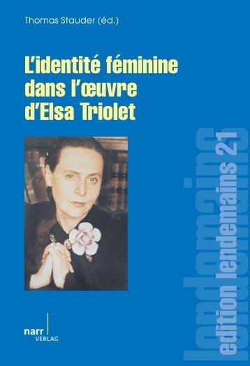 L'identité féminine dans l'oeuvre d'Elsa Triolet - Narr
