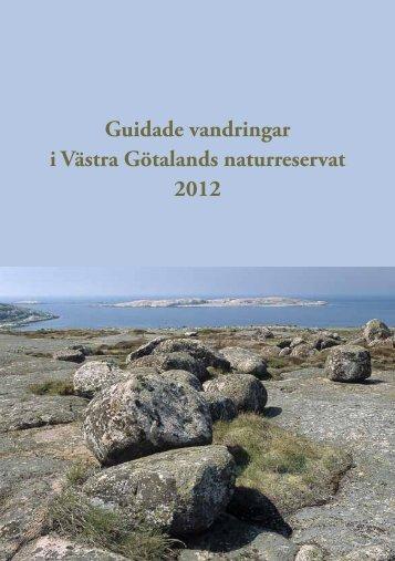 Guidade vandringar i Västra Götalands ... - Västkuststiftelsen