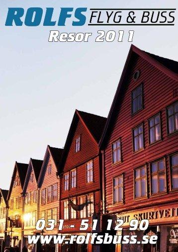 Resor 2011 031 - 51 12 90 www.rolfsbuss.se - Rolfs Flyg & Buss