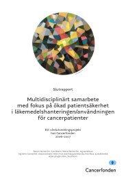 Multidisciplinärt samarbete med fokus på ökad ... - Cancerfonden