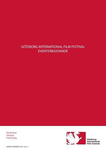 GÖTEBORG INTERNATIONAL FILM FESTIVAL EVENTERBJUDANDE