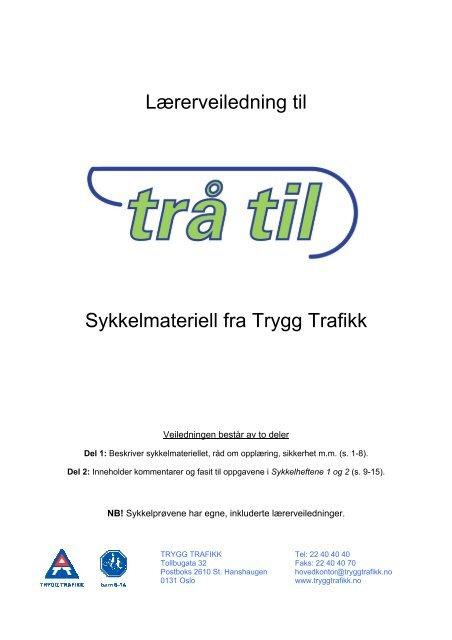 81ec78b10 Lærerveiledning Trå til – på nett - Trygg Trafikk