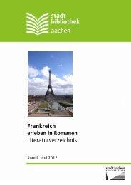 Frankreich erleben in Romanen - Stadt Aachen