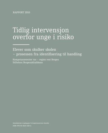 """""""Tidlig intervensjon overfor unge i risiko- prosessen ... - KoRus Bergen"""