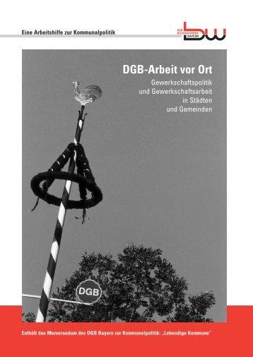 DGB-Arbeit vor Ort - DGB Bildungswerk Bayern