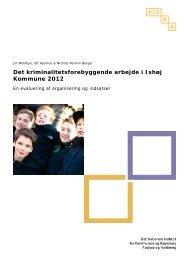Det kriminalitetsforebyggende arbejde i Ishøj Kommune 2012 - KORA