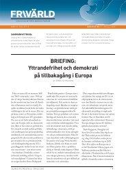 Yttrandefrihet och demokrati på tillbakagång i Europa - Frivärld