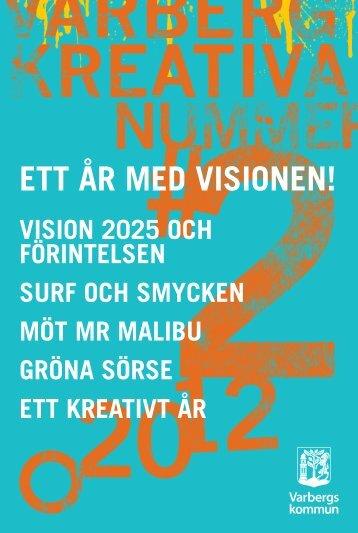 Här kan du läsa Varberg Kreativa, nummer 2. - Varbergs kommun