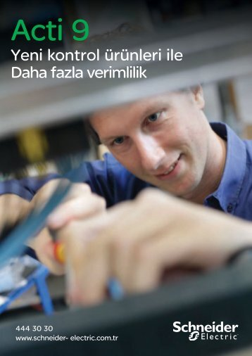 Yeni kontrol ürünleri ile Daha fazla verimlilik - Schneider Electric
