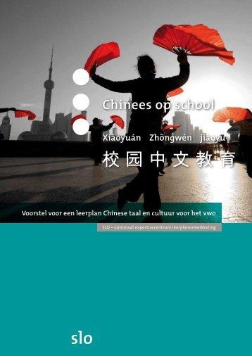 Chinees op school: voorstel voor een leerplan Chinese taal en ... - Slo