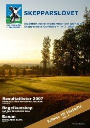 Skepparslövet nr 3 2007 - Skepparslövs GolfKlubb
