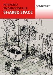 Shared Space - Attraktiva stadsrum för alla. - FOT