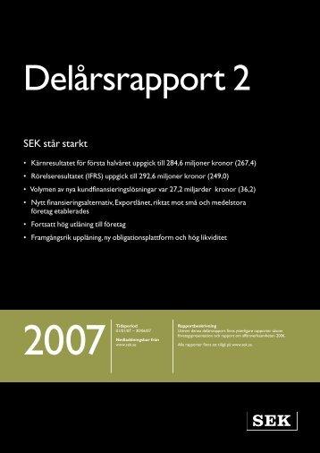 Delårsrapport januari - juni 2007