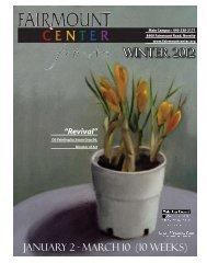Winter 2012 - Fairmount Center for the Arts