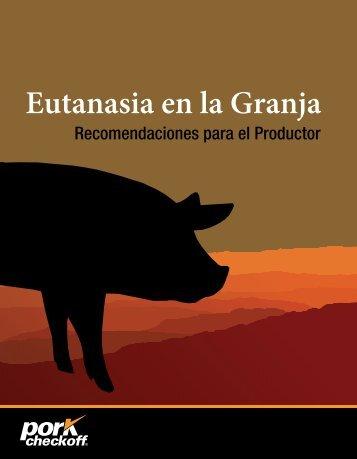 Eutanasia en la Granja: Recomendaciones para el Productor