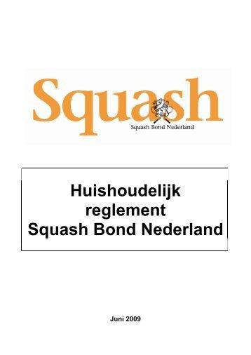 Huishoudelijk reglement Squash Bond Nederland