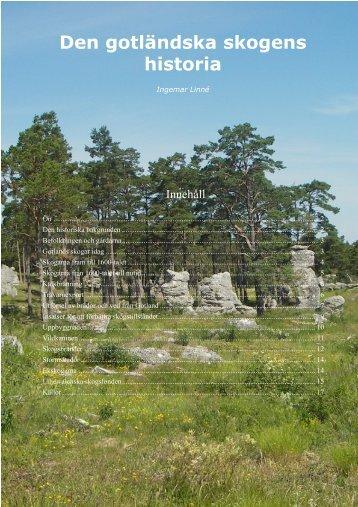 Den gotländska skogens historia (pdf) - Skogsstyrelsen