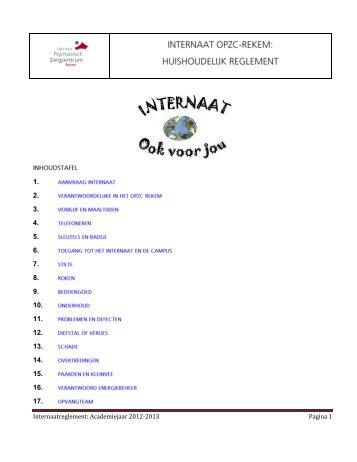 Internaatreglement: Academiejaar 2012-2013 Pagina 1 - OPZ Rekem
