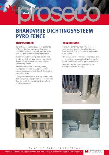 BRANDVRIJE DICHTINGSYSTEEM PYRO FENCE - Proseco