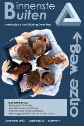 Het december 2012 nummer van BinnensteBuiten - Onze Weg