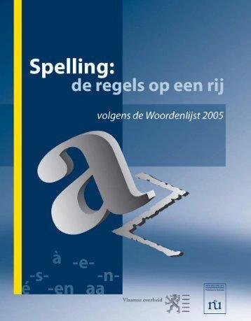 Spelling - de regels op een rij.pdf - Taaltelefoon.be