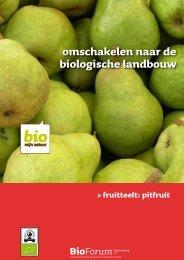 omschakelen naar de biologische landbouw - bioforum