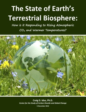The State of Earth's Terrestrial Biosphere: How is it ... - CO2 Science