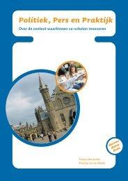 Download de brochure 'Politiek, Pers en Praktijk' - VO-raad
