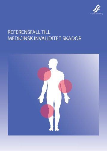 REFERENSFALL TILL MEDICINSK INVALIDITET SKADOR