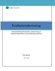 Kvalitetsredovisning 2012 inklusive Patientsäkerhetsberättelse - Capio