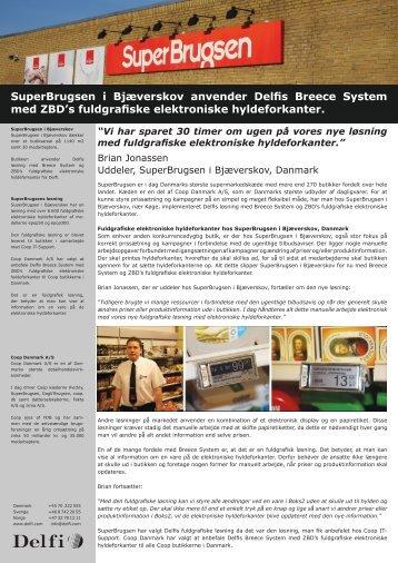 SuperBrugsen i Bjæverskov anvender Delfis Breece System med ...