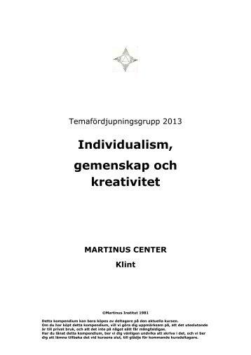 Individualism, gemenskap och kreativitet - Martinus Center Klint