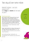 Tab dig på den lette måde med FiguActiv - PlejeProdukter.dk - Page 4