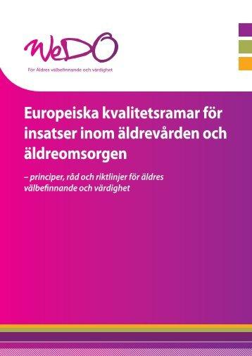 Europeiska kvalitetsramar för insatser inom äldrevården och ... - Wedo