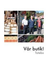 Vår butik – Totebo