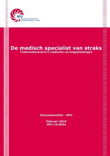 De medisch specialist van straks - NFU