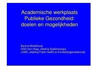 Academische werkplaats Publieke Gezondheid: doelen en ... - NVAG