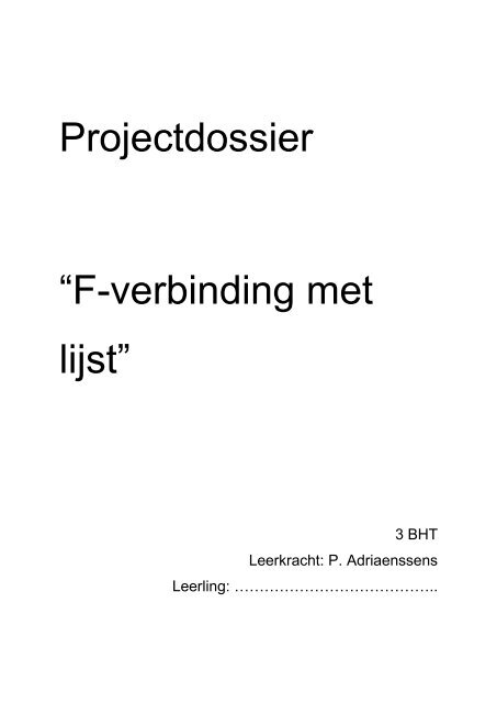 Projectdossier F Verbinding Met Lijst Bouw Hout