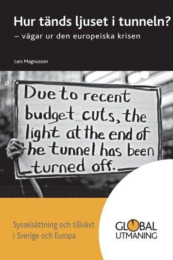 Hur tänds ljuset i tunneln? – vägar ur den - Global Utmaning