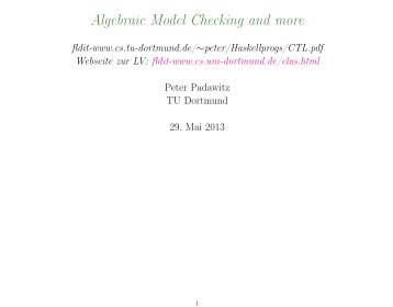 Algebraic Model Checking and more - fldit - TU Dortmund