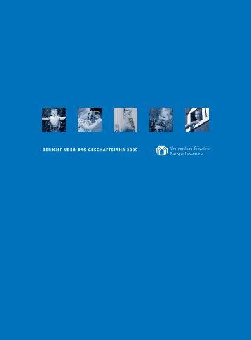 Geschäftsbericht 2009 - Verband der privaten Bausparkassen