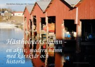 en aktiv, modern hamn med karaktär och historia - Hästholmens ...