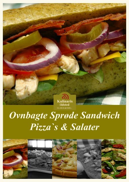 Ovnbagte Sprøde Sandwich Pizza`s & Salater - Kulinaris