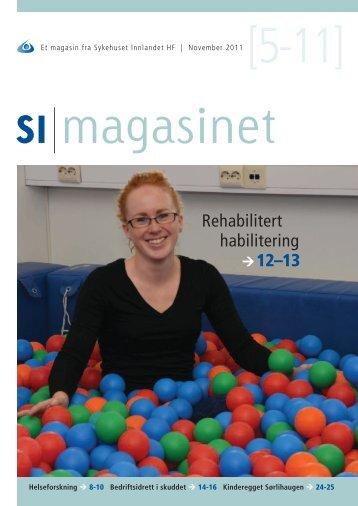 SI Magasinet nr 5-2011 - Sykehuset Innlandet HF