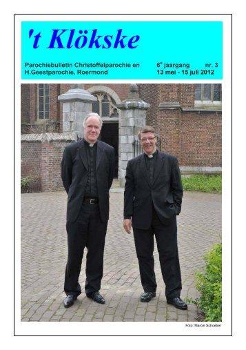 Het Klökske Jaargang 6 no 3 (14 mei - 15 juli 2012) - Roermond ...