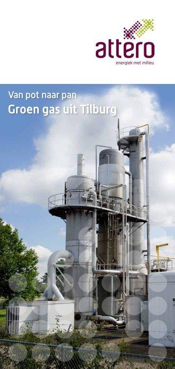 Van pot naar pan. Groen gas uit Tilburg - Attero