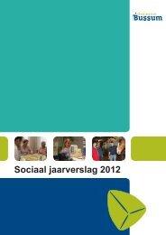 01_Sociaal_Jaarverslag_2012 - Gemeente Bussum