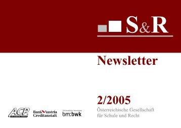 Newsletter 2/2005 - Österreichische Gesellschaft für Schule und Recht