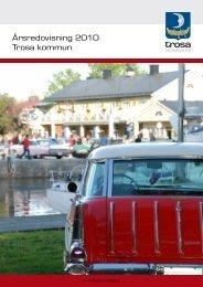 Årsredovisning 2010.pdf - Trosa kommun