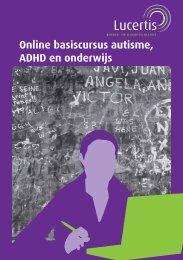 Online basiscursus autisme, ADHD en onderwijs - Lucertis